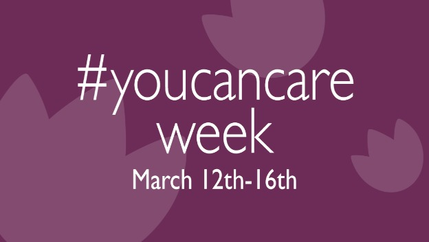#YouCanCareWeek! 12th-16th March 2018