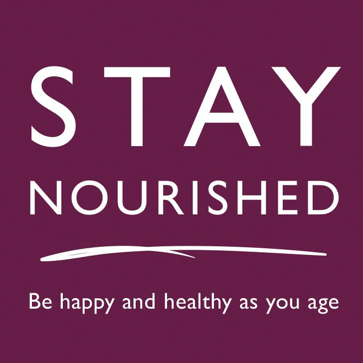 Stay Nourished - Be happy & healthy as you age