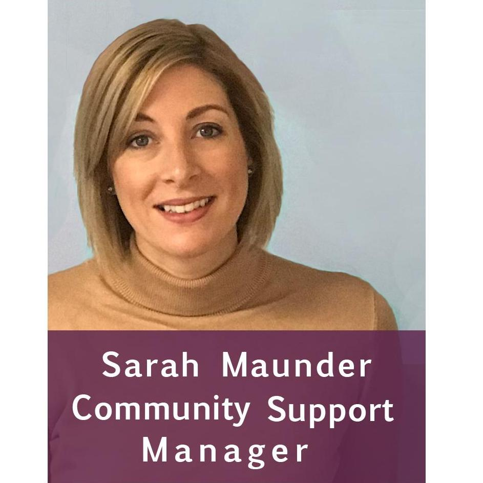Community Support Manager, Sarah Maunder