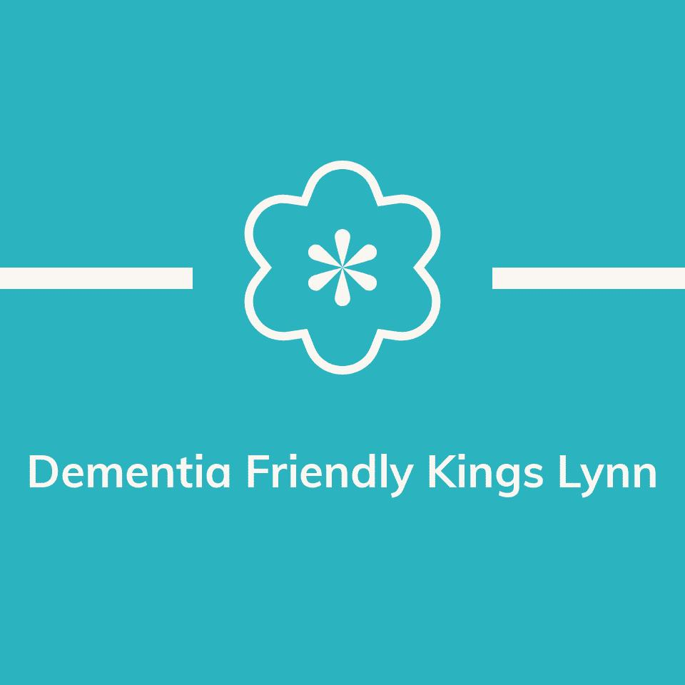 dementia friendly kings lynn