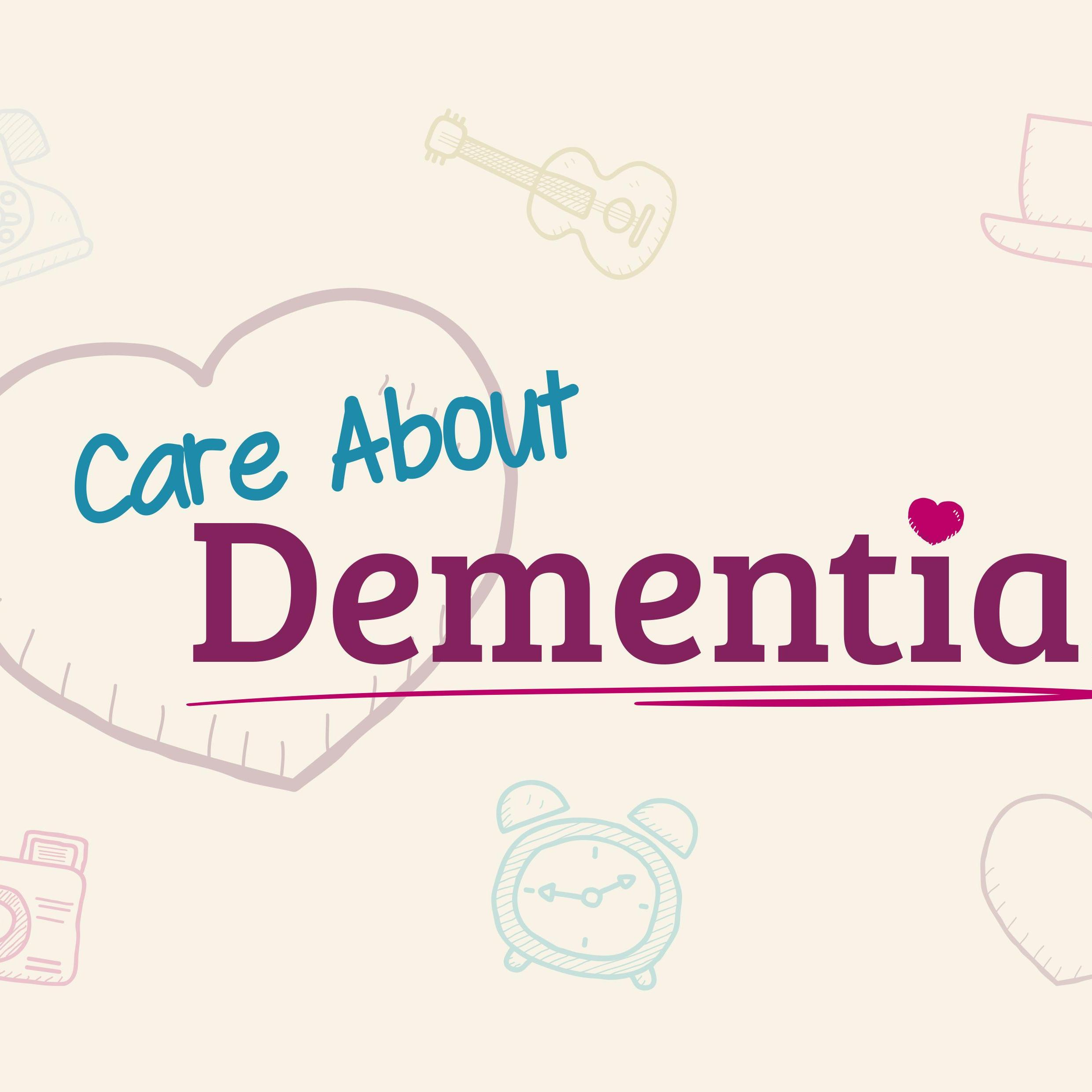 Care About Dementia Campaign for Dementia Action Week